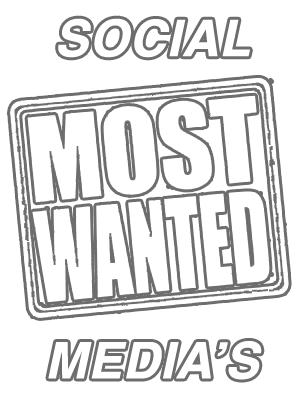 Social Media\'s Most Wanted